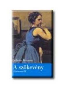 Juliette Benzoni - HORTENSE III: A SZÖKEVÉNY
