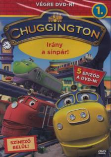 - CHUGGINGTON 1. - IRÁNY A SÍNPÁR!