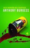 Anthony Burgess - Egy tenyér ha csattan [eKönyv: epub, mobi]<!--span style='font-size:10px;'>(G)</span-->