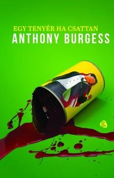 Anthony Burgess - Egy tenyér ha csattan [eKönyv: epub, mobi]