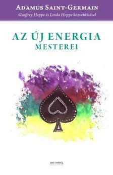 Geoffrey Hoppe - Linda Hoppe - Az új energia mesterei