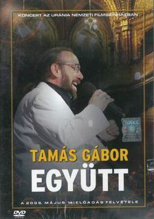 Tamás Gábor - Együtt - Koncert az Uránia Nemzeti Filmszínházban (Live) - DVD