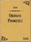 Koloman Rac Eshil, - Okovani Prometej [eKönyv: epub,  mobi]