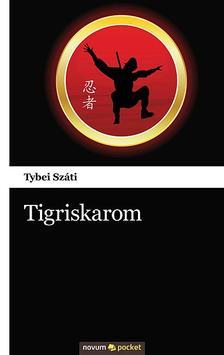 Tybei Száti - Tigriskarom