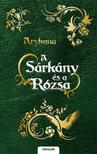 Arykana - A Sárkány és a Rózsa