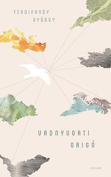 Fedinandy György - Vadnyugati origó