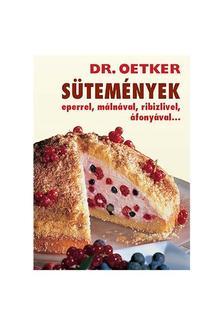 Dr. Oetker - SÜTEMÉNYEK - EPERREL, MÁLNÁVAL, RIBIZLIVEL, ÁFONYÁVAL