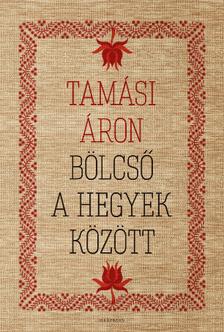 TAMÁSI ÁRON - Bölcső a hegyek között [eKönyv: epub, mobi]