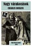 Charles Dickens - Nagy várakozások [eKönyv: epub, mobi]