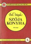Deli Magda - Szója konyha [antikvár]