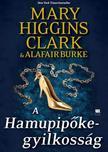 Mary Higgins Clark ,  Alafair Burke - A Hamupipőke-gyilkosság - A gyanú árnyékában 2.<!--span style='font-size:10px;'>(G)</span-->