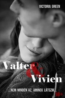 Green Victoria - Valter és Vivien [eKönyv: pdf, epub, mobi]