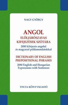 Nagy György - Angol elöljárószavas kifejezések szótára