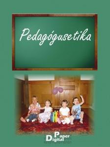 Bertók Rózsa és mtsai (szerk.) - Pedagógusetika [eKönyv: epub, mobi]