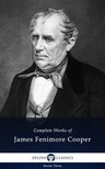 James Fenimore Cooper - Delphi Complete Works of James Fenimore Cooper (Illustrated) [eKönyv: epub, mobi]