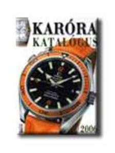 . - Karóra katalógus 2006.