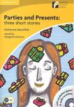 MANSFIELD, KATHERINE - Parties and Presents: Three Short Stories - CD - Stage 2 - Elementary [antikvár]