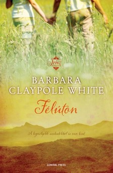 Barbara Claypole White - Félúton [eKönyv: epub, mobi]