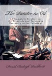 Murat Ukray Daniel Burleigh Parkhurst, - The Painter in Oil [eKönyv: epub,  mobi]