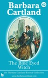 Barbara Cartland - The Blue Eyed Witch [eKönyv: epub,  mobi]