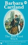 Barbara Cartland - The Blue Eyed Witch [eKönyv: epub, mobi]