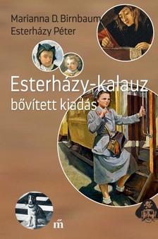 Esterházy Péter - Marianna D. Birnbaum - Esterházy-kalauz. Bővített kiadás   [eKönyv: epub, mobi]