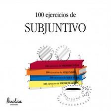 Betsabé Gallego Giráldez, Liliana Cristina Podadera, Mercedes Bertolá Urgorri, Parolas Languages - 100 ejercicios de subjuntivo [eKönyv: epub, mobi]