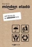 Brad Stone - Minden eladó - Jeff Bezos és az Amazon kora [eKönyv: epub, mobi]<!--span style='font-size:10px;'>(G)</span-->