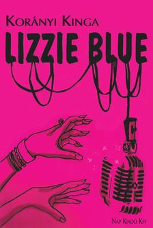 Korányi Kinga - Lizzie Blue