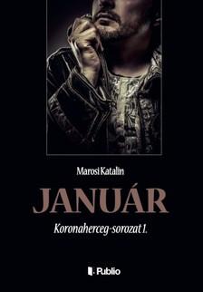 Katalin Marosi - Január - Koronaherceg-sorozat 1. [eKönyv: epub, mobi]
