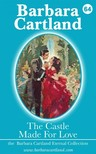 Barbara Cartland - The Castle Made for Love [eKönyv: epub,  mobi]