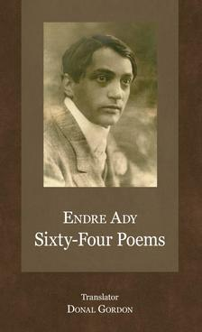 ENDRE ADY - Sixty-Four Poems