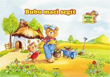 - Bubu maci segít