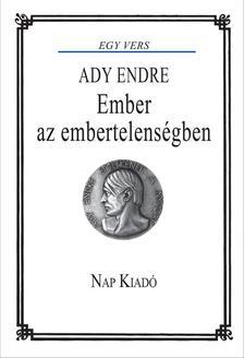 Ady Endre - Ember az embertelenségben