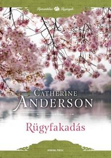 Catherine Anderson - Rügyfakadás [eKönyv: epub, mobi]