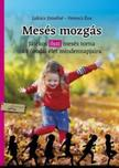 Lukács Józsefné - Ferencz Éva - Mesés mozgás<!--span style='font-size:10px;'>(G)</span-->