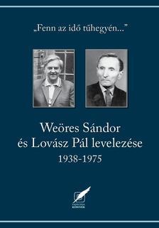 Weöres Sándor és Lovász Pál levelezése 1938-1975
