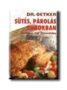 Dr. Oetker - SÜTÉS, PÁROLÁS BUROKBAN ALUFÓLIÁBAN VAGY SÜTŐZACSKÓBAN