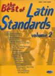 THE BEST OF LATIN STANDARDS VOL.2 FOR PIANO, VOCAL AND GUITAR