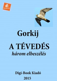 Gorky Maxim - A tévedés [eKönyv: epub, mobi]