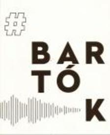 Dr.Fabényi Júlia, Bali János, Készman József, Peternák Miklós - #Bartók