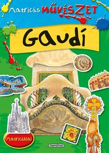 Matricás művészet - Gaudí
