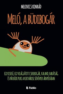Konrád Melovics - Meló, a büdibogár [eKönyv: epub, mobi]