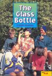 G. R. S. Mead - The Glass Bottle - MOMENTUM LITERACY PROGRAM STEP 4 LEVEL C [antikvár]