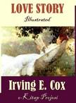 Irving E. Cox, Paul Orban, Murat Ukray - Love Story [eKönyv: epub,  mobi]