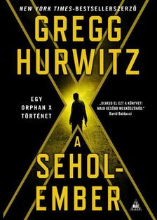 Gregg Hurwitz - A Seholember