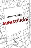 Tömpe István - Miniatúrák