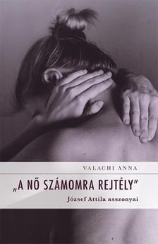 Anna Valachi - A nő számomra rejtély [eKönyv: epub, mobi]