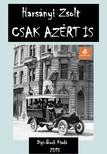 Harsányi Zsolt - Csak azért is [eKönyv: epub, mobi]<!--span style='font-size:10px;'>(G)</span-->