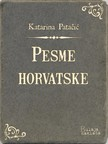 Patačić Katarina - Pesme horvatske [eKönyv: epub,  mobi]